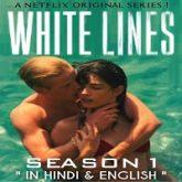 White Lines (2020) Hindi Season 1