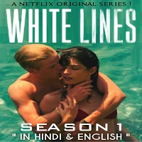 White Lines (2020) Hindi Season 1