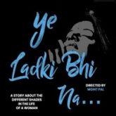 Ye Ladki Bhi Na (2019)