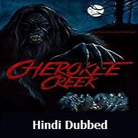 Cherokee Creek Hindi Dubbed