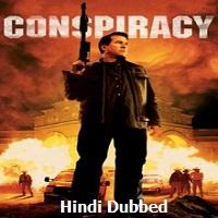 Conspiracy Hindi Dubbed