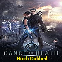 Dance to Death Hindi Dubbed
