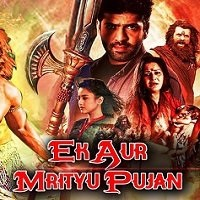 Ek Aur Mrityu Pujan Hindi Dubbed