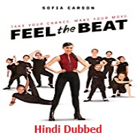 Feel the Beat Hindi Dubbed
