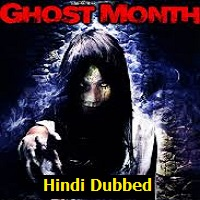 Ghost Month Hindi Dubbed