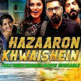 Hazaaron Khwaishein Hindi Dubbed