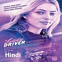 Lady Driver 2020 Hindi Dubbed