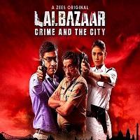 Lalbazaar (2020) Hindi Season 1
