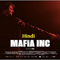 Mafia Inc Hindi Dubbed
