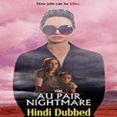 The Au Pair Nightmare Hindi Dubbed