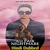 The Au Pair Nightmare Hindi Dubbed