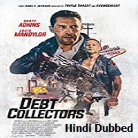 The Debt Collector 2 Hindi Dubbed