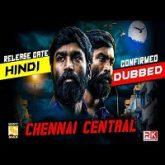 Vada Chennai (Chennai Central) Hindi Dubbed