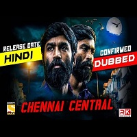 Vada Chennai (Chennai Central) Hindi Dubbed