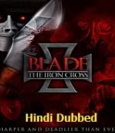 Blade the Iron Cross Hindi Dubbed
