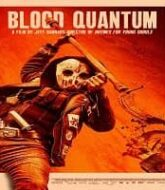 Blood Quantum (2020)