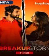 Breakup Story (2020) Hindi Season 1