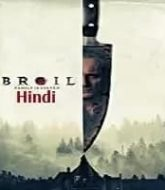 Broil Hindi Dubbed