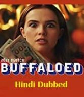 Buffaloed Hindi Dubbed