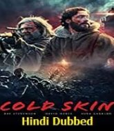 Cold Skin Hindi Dubbed