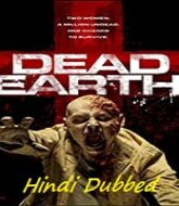 Dead Earth Hindi Dubbed