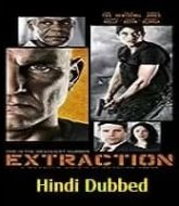 Extraction 2013 Hindi Dubbed
