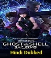 Ghost in the Shell SAC_2045 (2020) Hindi Dubbed Season 1