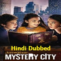 Just Add Magic Mystery City (Season 1) Hindi Dubbed