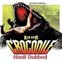 Killer Crocodile Hindi Dubbed