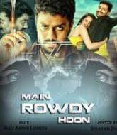 Main Rowdy Hoon Hindi Dubbed