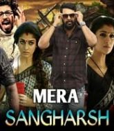 Mera Sangharsh Hindi Dubbed