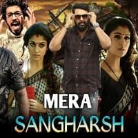 Mera Sangharsh Hindi Dubbed