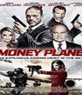 Money Plane Hindi Dubbed
