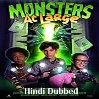 Monsters at Large Hindi Dubbed