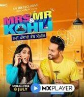 Mrs. and Mr. Kohli (2020) Hindi Season 1
