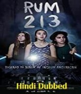 Rum 213 Hindi Dubbed