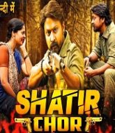 Shatir Chor Hindi Dubbed