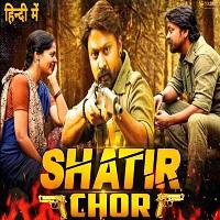 Shatir Chor Hindi Dubbed