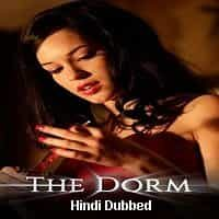 The Dorm Hindi Dubbed