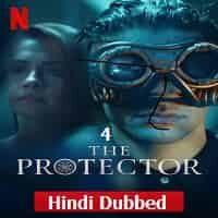 The Protector (2020) Hindi Dubbed Season 4