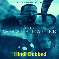 The Whale Caller Hindi Dubbed