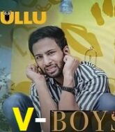 V Boys (Part 1) Ullu