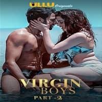 V Boys (Part 2) Ullu
