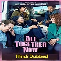 All Together Now Hindi Dubbed