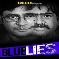 Blue Lies (2020) Ullu