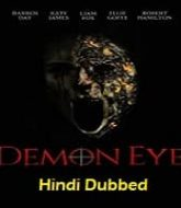 Demon Eye Hindi Dubbed
