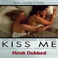 Kiss Me Hindi Dubbed