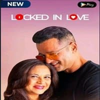 Locked in Love (2020) Hindi Season 1