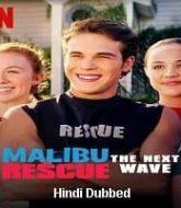 Malibu Rescue: The Next Wave Hindi Dubbed