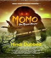 Momo The Missouri Monster Hindi Dubbed